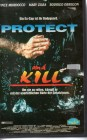 Protect And Kill (27360)