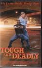 Tough And Deadly (27363)