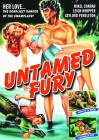 Untamed Fury, USA-Fassung, uncut, NEU/OVP