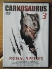 Carnosaurus 3 Primal Species DVD FSK18