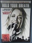 Hold your Breath DVD FSK18