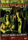Hide and Creep - Sweet Gore Alabama - uncut Zombie-Horror
