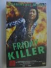 VHS -  Friday Killer - VPS Video -  Rarität