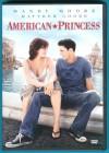 American Princess DVD Mandy Moore Stark Sands fast NEUWERTIG