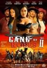 Gang of Roses II