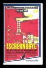 Tschernobyl - Sowjetunion - m. Originalaufnahmen