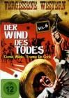 Der Wind Des Todes - Vergessene Western Vol. 6