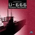 U-666 - Tauchfahrt des Grauens (Hörspiel CD) U 666 - Horror