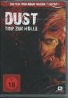 Dust - Trip zur Hölle