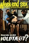 Week-end sex 4.Ärg. Nr.45 dän.Ausgabe Scandinavian Picture