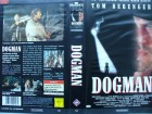 Dogman ... Tom Berenger, Barbara Hershey  ... VHS !!
