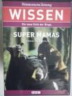 BBC Wissen - Super Mamas