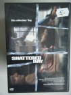 Shattered Day - Ein schlechter Tag FSK18 Version