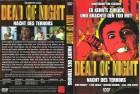 DEAD OF NIGHT ***Deathdream***Uncut***