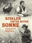 Rivalen unter roter Sonne WEST- Charles Bronson, Alain Delon