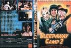 SLEEPAWAY CAMP II ***Camp des Grauens - Teil 2***Uncut***