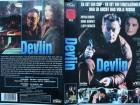 Devlin ... Bryan Brown, Roma Downey   ... VHS  FSK 18