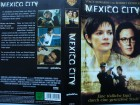 Mexico City ... Stacy Edwards, Robert Patrick   ... VHS