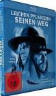 Leichen pflastern seinen Weg [Blu-ray] (deutsch/uncut) NEU
