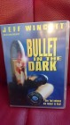 Bullet in the Dark - Jeff Wincott - DVD - UNCUT