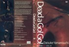 Dead a Go! Go! - UNRATED - DVD - NEU!