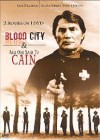 Welcome to Blood City / And God said to Cain... (engl. DVD)