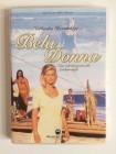 Bela Donna  - Eine verhängisvolle Leidenschaft -