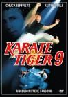 Karate Tiger 9 UNCUT (00121152455, NEU, Kommi )
