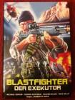 Blastfighter Der Exekutor - kleine Hartbox - Uncut - DVD