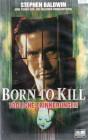 Born To Kill - Tödliche Erinnerungen (4049)
