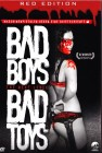 Bad Boys Bad Toys - The Next Level - Red Edition
