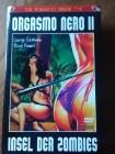 Orgasmo Nero II - Insel der Zombies