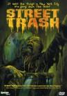 Street Trash (Synapse)