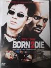 Born 2 Die - Todfeinde - Kidnapping - Jet Li, DMX , Silver