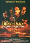 DVD From Dusk Till Dawn 3-The Hangman's Daughter/Uncut