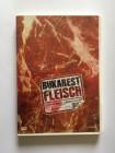 Bukarest Fleisch - Flesh Bucuresti | UNCUT