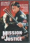 Mission of Justice - Martial Law III - uncut