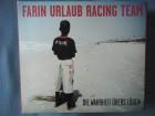 Farin Urlaub Racing Team - Die Wahrheit über´s Lügen