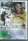 Goldrausch in Alaska