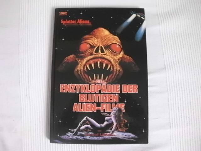 Die Enzyklopädie der blutigen Alien Filme