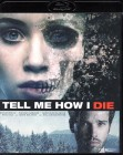TELL ME HOW I DIE Blu-ray - starker Psycho Mystery Thriller