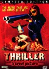 Thriller - A Cruel Picture - Synapse Film - Limited