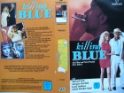 Killing Blue ... Michael York, Morgan Fairchild  ...  VHS