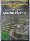 Geheimnisvolles Machu Picchu - Mythos Maya, Inka, Azteken