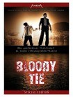 Bloody Tie DVD