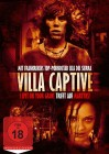 Villa Captive - Uncut Edition DVD