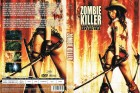 Zombie Killer - Sharp as a sword, sexy as hell.