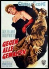 GEGEN ALLE GEWALTEN Krimi/ Drama  1955