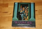 Waxwork - Neu abgetastet und Remastered - Uncut