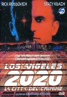 Los Angeles 2020 aka New Crime City (englisch, DVD)